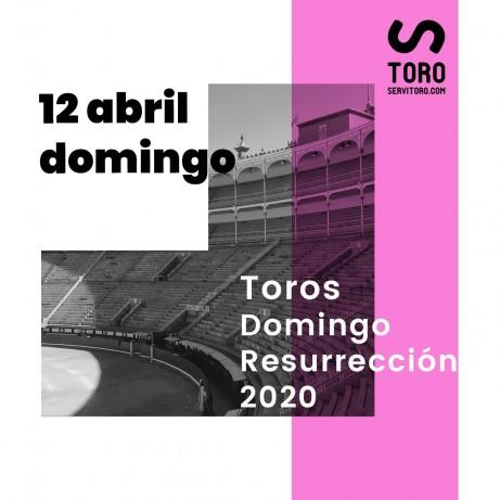 Toros domingo de resurrecion 2020